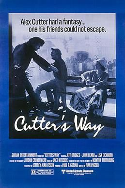 Cutter's Way  (1981)  R  Alex Cutter (John Heard) is a Vietnam vet who has come back an injured and angry man. His only friend, Richard Bone (Jeff Bridges), witnesses someone dumping a murdered young girl's body in an alley. Cutter decides to embark on a crusade to find the killer with the help of his friend, Bone.  https://lastonetoleavethetheatre.blogspot.com/2018/03/red-sparrow.html