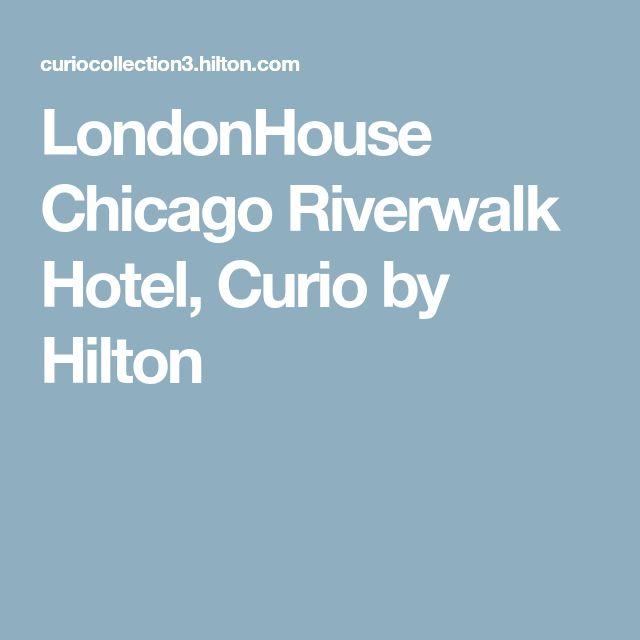 LondonHouse Chicago Riverwalk Hotel, Curio by Hilton