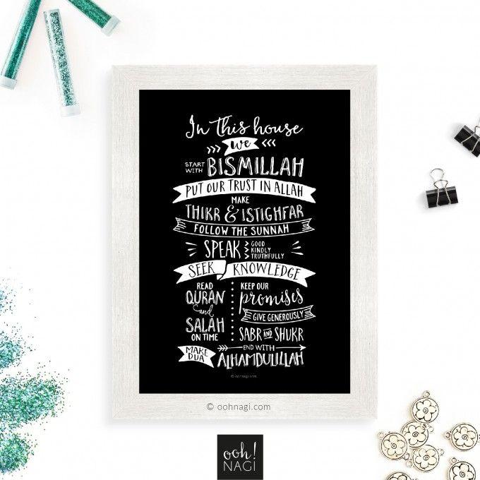 Islamic values, bismillah, dua, salah, reminder, in this house, house rules, thikr, istighfar, quran, sabr, shukr, muslim, contemporary, modern, art, designer, exclusive, print, chalkboard, black and white, alhamdulillah
