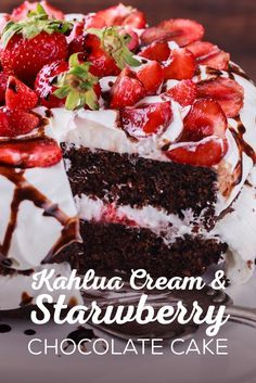Celebrate National Strawberry Day, National Kahlua Day and National Chocolate Cake Day in one big fat cake! Check out this Kahlua Cream & Strawberry Chocolate Cake Recipe... yum!