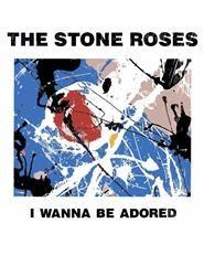 Stone Roses T Shirt - I Wanna Be Adored