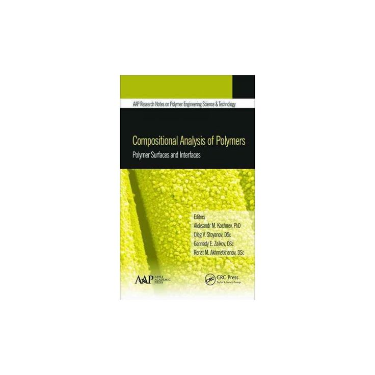 Compositional Analysis of Polymers ( Aap Research Notes on Polymer Engineering Science and Technology)