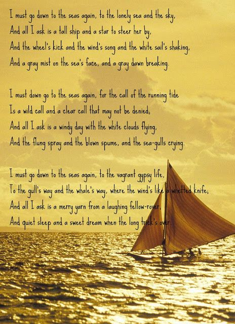 Sea Fever - John Masefield- I actually discovered this ...
