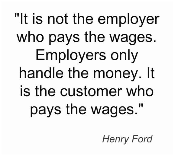 Customer service quote from Henry Ford. This should be posted in the back area of any business. #business #inspiration #quote