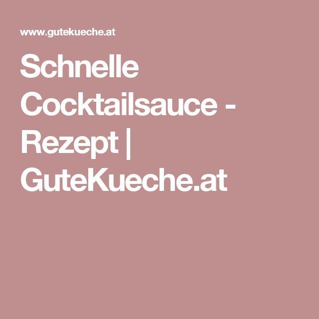Schnelle Cocktailsauce - Rezept   GuteKueche.at