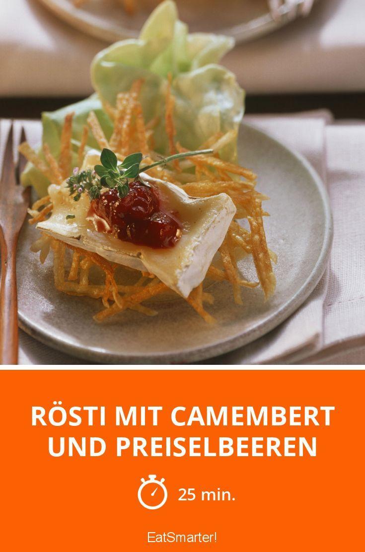 Rösti mit Camembert und Preiselbeeren - smarter - Zeit: 25 Min. | eatsmarter.de