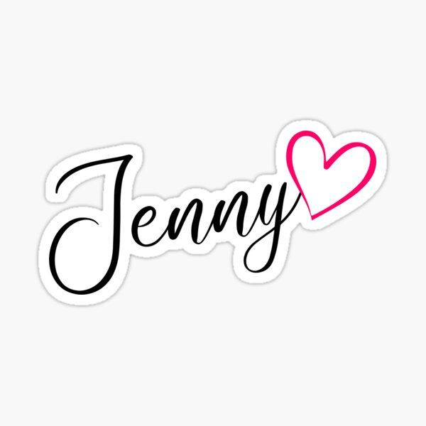 Jenny Name Calligraphy Pink Heart Sticker By Xsylx In 2021 Pink Heart Names Silhouette Cameo Crafts