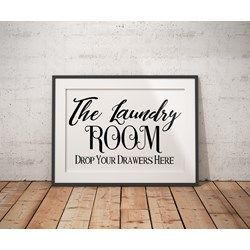 Black & White Printable Poster Wall Art Typography Art The Laundry Drop your Drawers Here