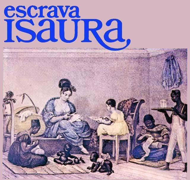 ESCRAVA ISAURA - 1976