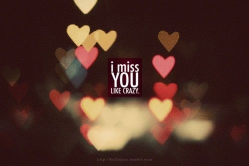 Damn I really do miss you like crazy... when two souls connect like ours have when they are apart its hell on the heart...