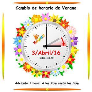 Domingo 3 de Abril es el cambio de horario de Verano 2016 en Tuxpan y otros lugares