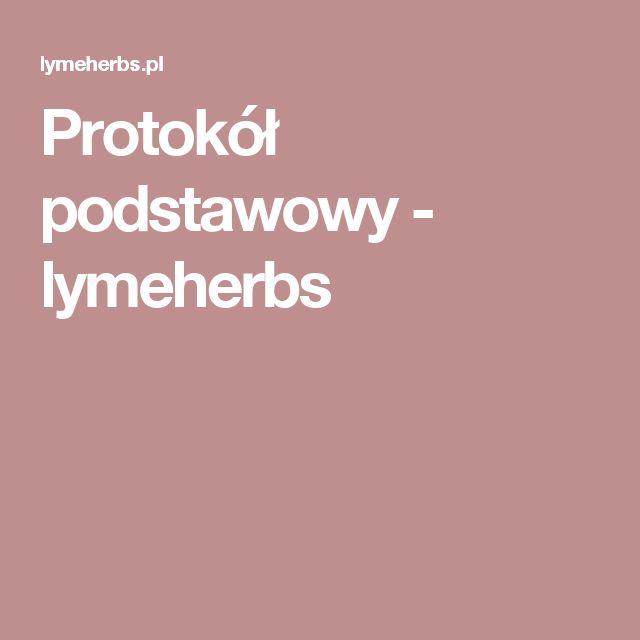 Protokół podstawowy - lymeherbs