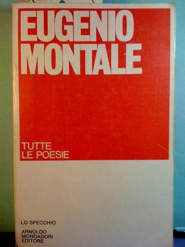 Poesie - Eugenio Montale
