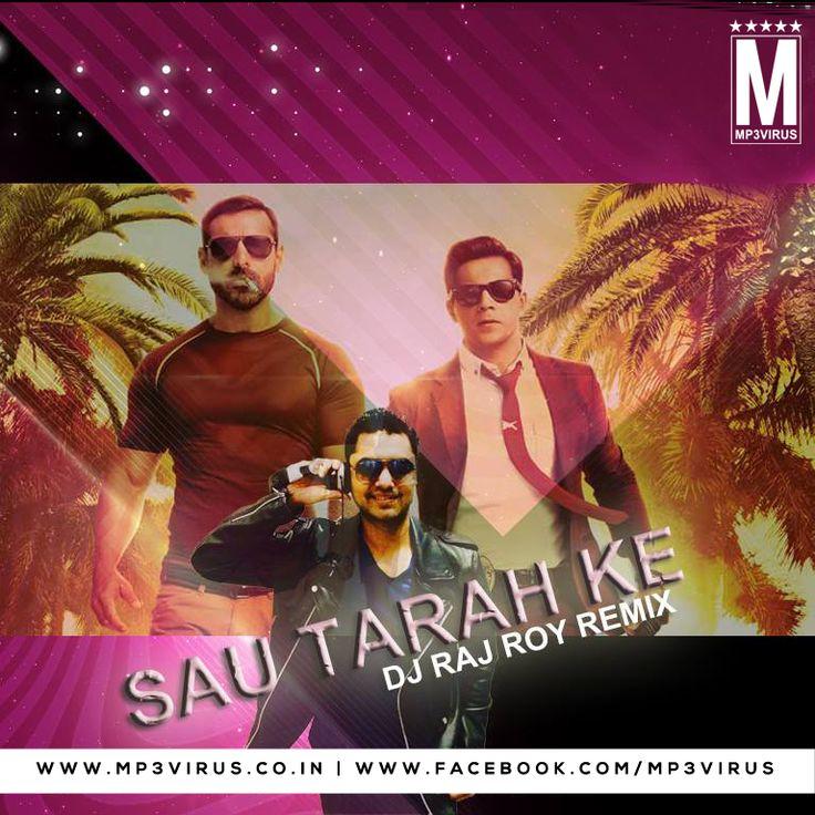 Sau Tarah Ke - DJ Raj Roy Remix Latest Song, Sau Tarah Ke - DJ Raj Roy Remix Dj Song, Free Hd Song Sau Tarah Ke - DJ Raj Roy Remix , Sau Tarah K