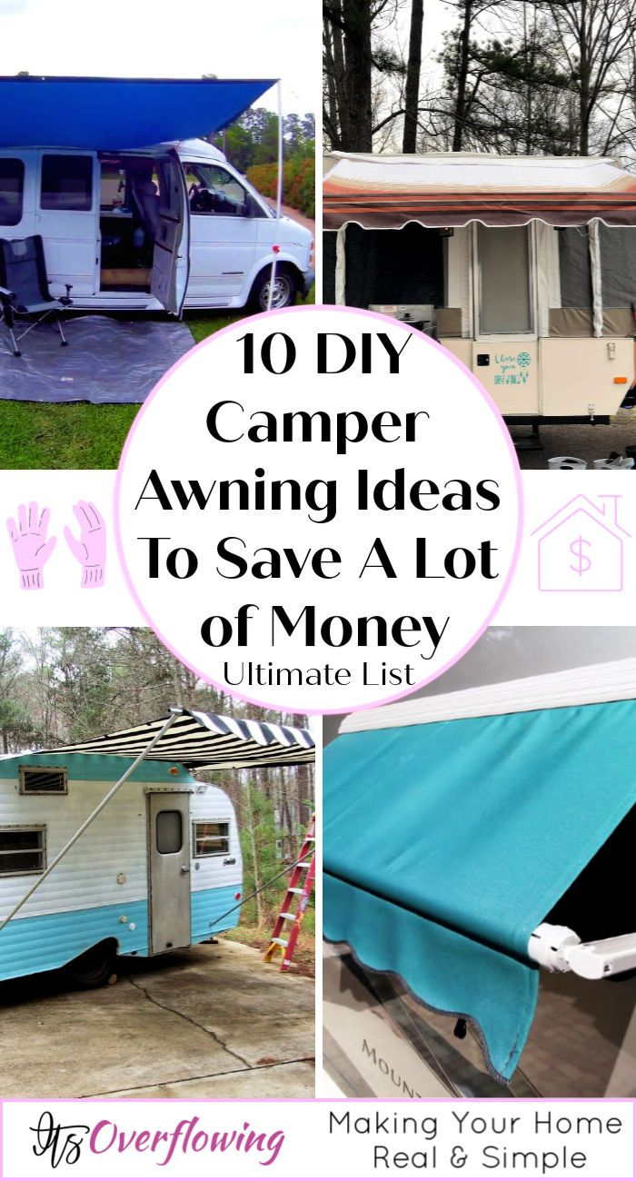10 Diy Camper Awning Ideas To Save A Lot Of Money In 2020 Camper Awnings Diy Camper Remodel Diy Camper