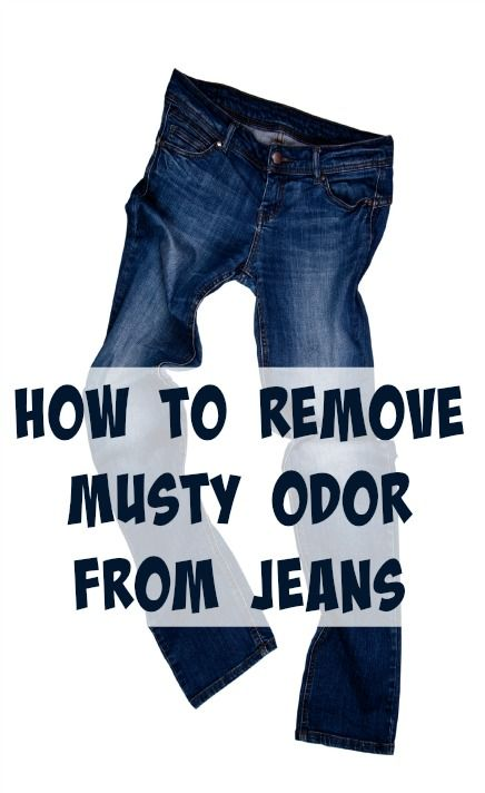 How To Remove Musty Odor From Jeans Clean It Household