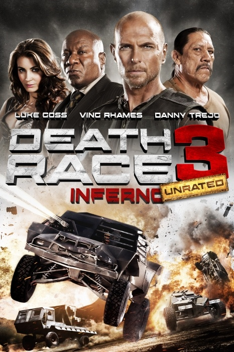 Death Race 3: Inferno (Unrated) Poster Artwork - Luke Goss, Danny Trejo, Tanit Phoenix - http://www.movie-poster-artwork-finder.com/death-race-3-inferno-unrated-poster-artwork-luke-goss-danny-trejo-tanit-phoenix/