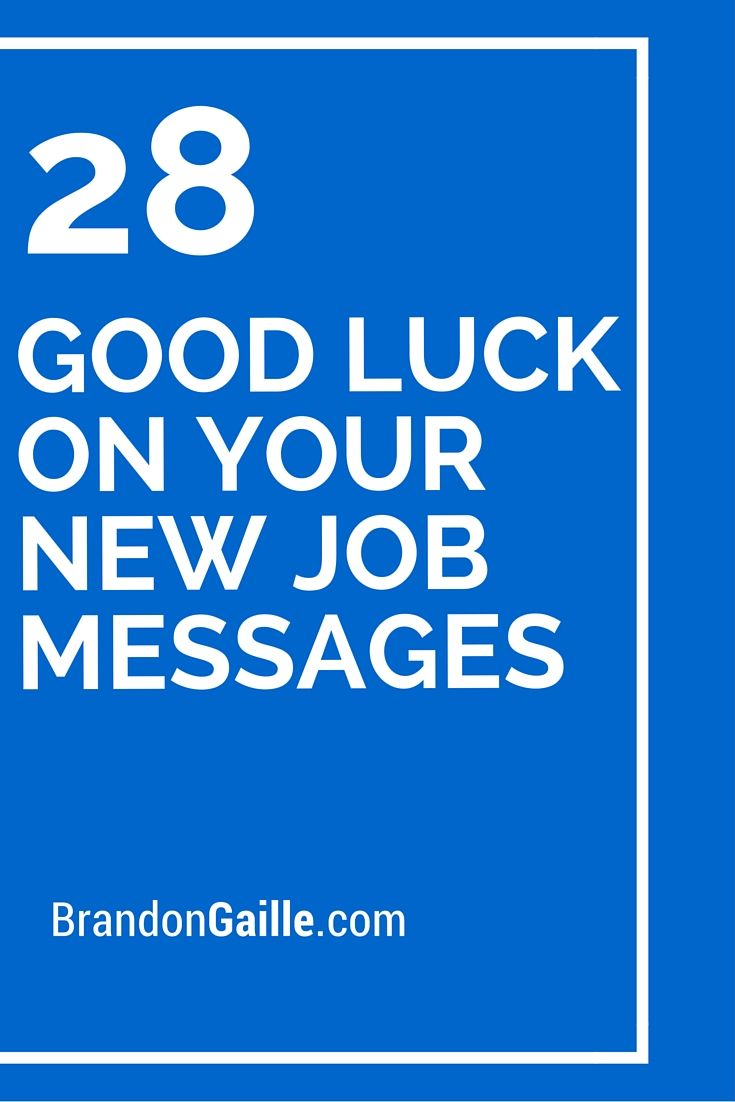 28 Good Luck On Your New Job Messages