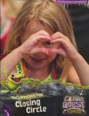 Cave Quest VBS 2016: Preschool Closing Circle Leader Manual