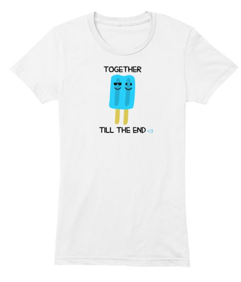 TOGETHER TILL THE END | Teespring ***JUST RELEASED***  SWEET TEE FOR YOU AND YOUR BESTIE IN LIFE <3  LOT'S OF COLORS AD STYLERS SO PLEASE CHECK IT OUT!!! SHARE WITH YOUR BESTIES!!