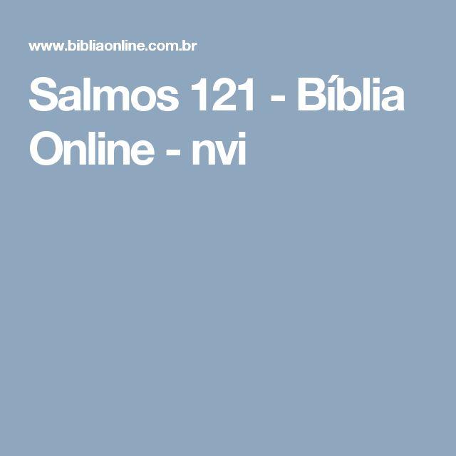 Salmos 121 - Bíblia Online - nvi