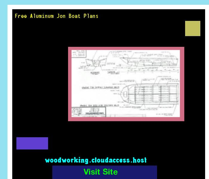 Free Aluminum Jon Boat Plans 074338 - Woodworking Plans and Projects!