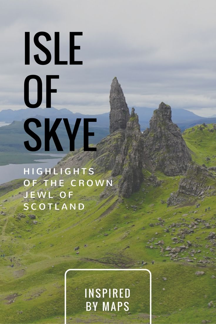 A cheat-sheet for the Highlights of Isle of Skye in Scotland travel! See the Skye Scotland Fairies! Nicknamed Cloud Island you can see the Sligachan Old Bridge, Fairy Pools, Portree, the Old Man of Storr, Elgol Beach, Kilt Waterfall, Staffin Beach and its Dinosaur Footprints, the Quiraing Vista, Fairy Glen, Neist Point, Fairy Bridge, castles, and the scottish highlands!  ☆☆ Ideas by #Inspiredbymaps ☆☆