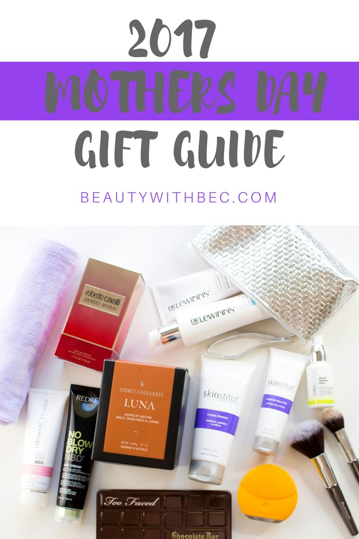 2017 MOTHERS DAY GIFT GUIDE