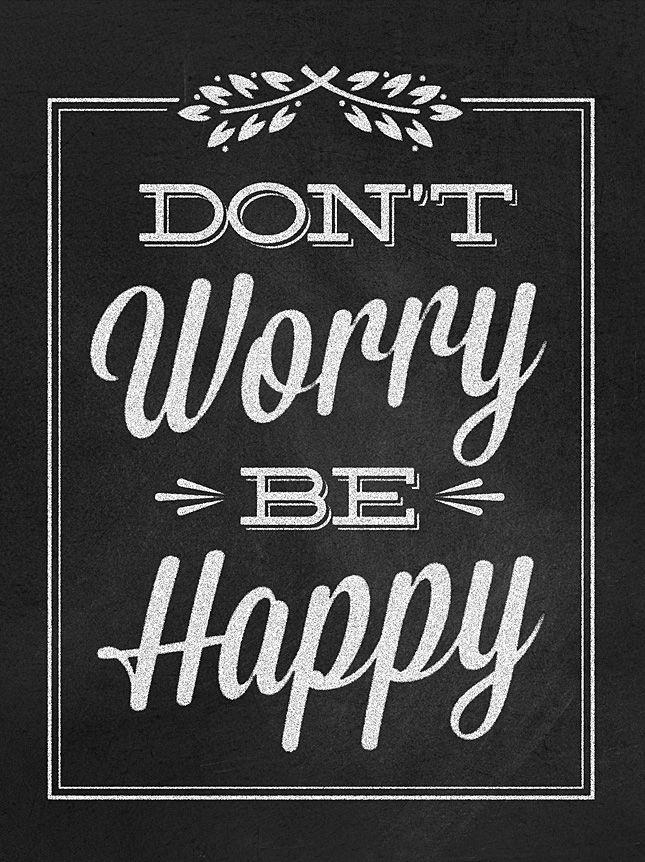 'Don't Worry Be Happy'  sunshine, blue eyes, tan lines, slow tide rollin..