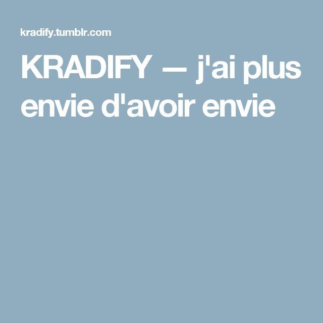 KRADIFY — j'ai plus envie d'avoir envie