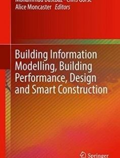 Building Information Modelling Building Performance Design and Smart Construction free download by Mohammad Dastbaz Chris Gorse Alice Moncaster ISBN: 9783319503455 with BooksBob. Fast and free eBooks download.  The post Building Information Modelling Building Performance Design and Smart Construction Free Download appeared first on Booksbob.com.