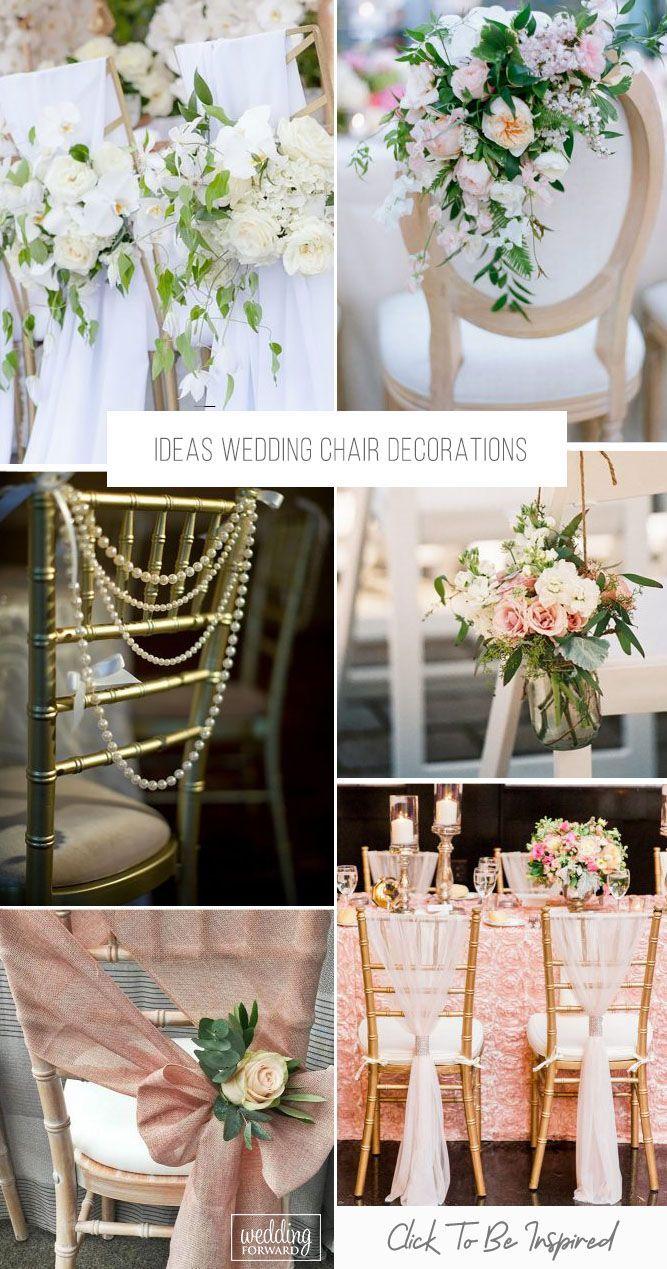 30 Ideas Wedding Chair Decorations Wedding Chair Decorations