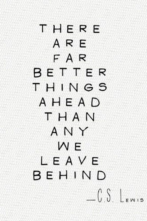 A new beginning - quote C.S. Lewis & The first step towards getting somewhere is to decide that you are not going to stay where you are