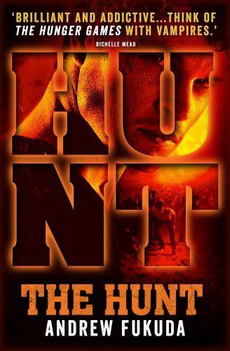 The Hunt - Andrew Fukuda - 9780857075420 - Rotorua Books