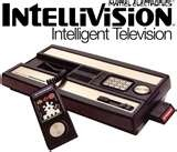 intelevision game. Before Nintendo we had an Intellivision.