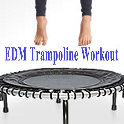 EDM Trampoline Workout & DJ Mix (Rebounding on a Fitness Trampoline Will Improve Your Health and Wellbeing!)