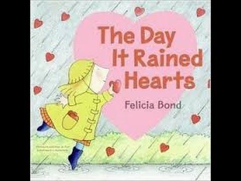 The Day it Rained Hearts. Valentine's Day Read Aloud.
