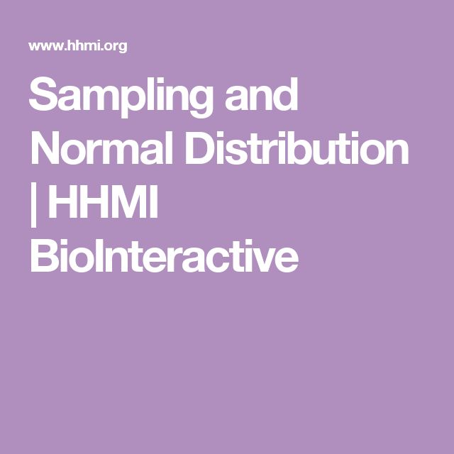 Sampling and Normal Distribution   HHMI BioInteractive