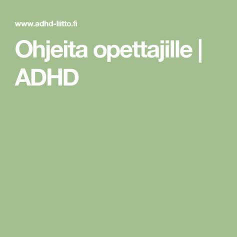 Ohjeita opettajille | ADHD
