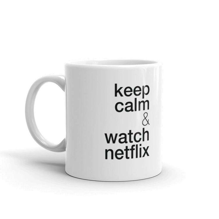Keep calm & watch Netflix / Watch Netflix to keep calm Keep calm & watch Netflix MUG / Watch Netflix to keep calm — Mug Gift,Keep calm Mug, Quote Mug, Keep calm gift, Keep calm Quotes by Typolocus on Etsy