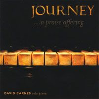 Journey - A Praise Offering (David Carnes)