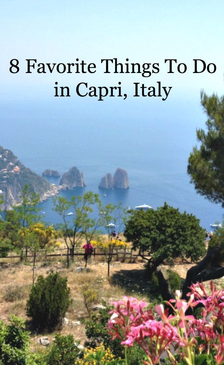8 Favorite Things To Do in #Capri, #Italy from gardens to midnight gelato!