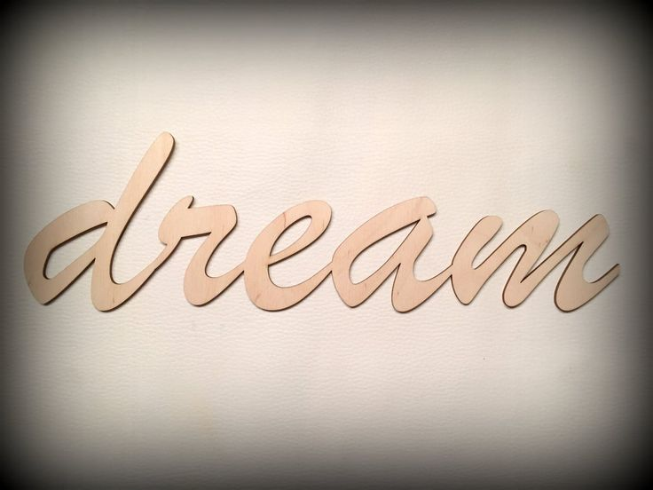 Wodden dream sign, script letter, home decor by FECOsCreations on Etsy