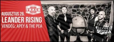 Leander Rising ismét a Trackben! - vendég: Apey & The Pea (2015.08.26.)