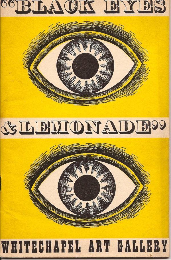 Black Eyes and Lemonade Catalogue cover curated by Barbara Jones whitechapel art gallery