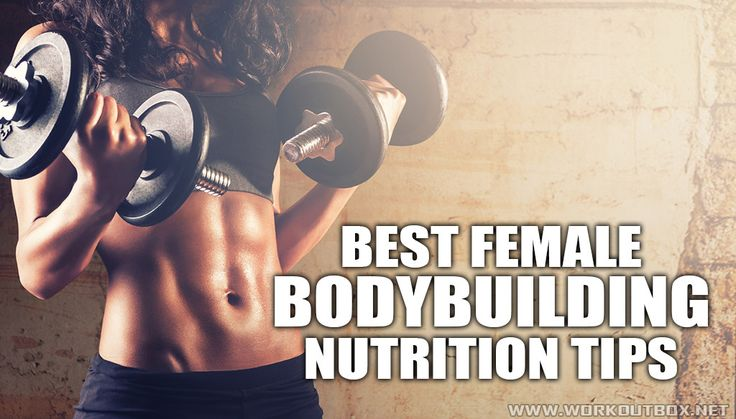 Female Bodybuilding Nutrition Tips