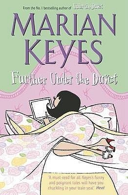 Further Under The Duvet - Marian Keyes