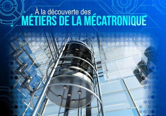 Les métiers de la mécatronique