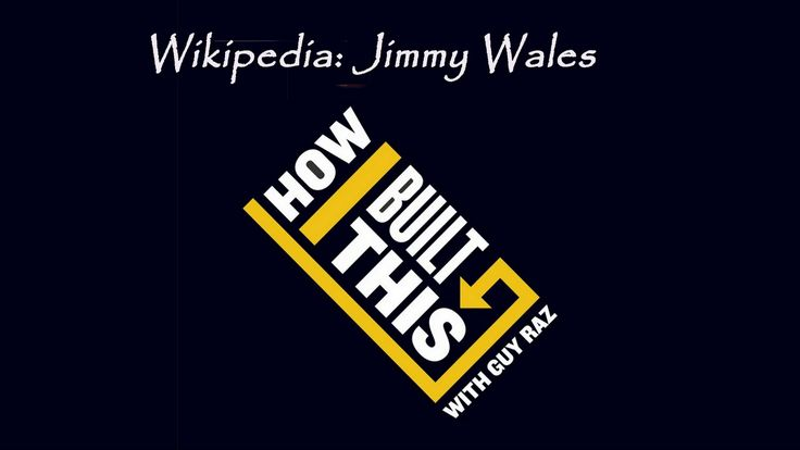 How I Built This with Guy Raz | Wikipedia: Jimmy Wales | Bla Bla dolls