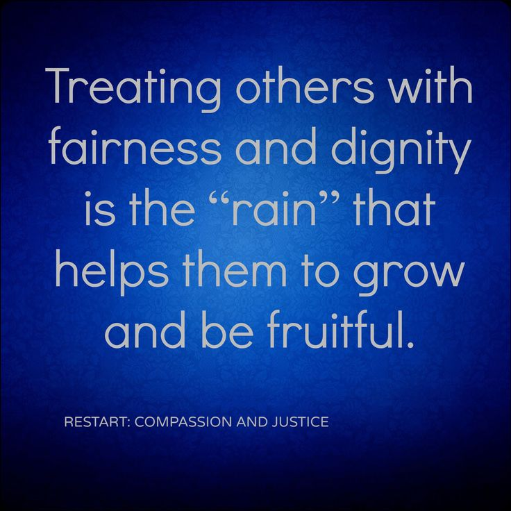 How to Use Power [quote] Treating others with fairness and dignity ...